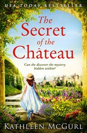 bargain ebooks The Secret of the Chateau Historical Thriller by Kathleen McGurl