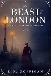 amazon bargain ebooks The Beast of London Historical Thriller by L.D. Goffigan