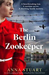 amazon bargain ebooks The Berlin Zookeeper Historical Fiction by Anna Stuart