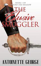 amazon bargain ebooks The Elusive Smuggler Historical Romance by Antoinette George