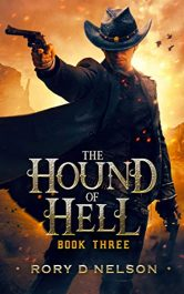 amazon bargain ebooks The Hound of Hell: Book Three Western Fantasy Adventure by Rory D Nelson