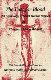 amazon bargain ebooks The Lust for Blood Horror by Charmain Marie Mitchell
