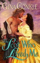 amazon bargain ebooks The Scot Who Loved Me Historical Romance by Gina Conkle