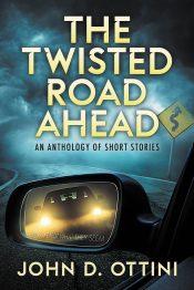 bargain ebooks The Twisted Road Ahead Mystery by John D. Ottini