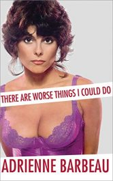amazon bargain ebooks There Are Worse Things I Could Do Hollywood Memoir by Adrienne Barbeau