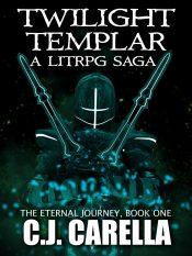 bargain ebooks Twilight Templar LitRPG Fantasy by C.J. Carella