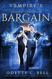 bargain ebooks Vampire's Bargain Book One Action-Packed Urban Fantasy by Odette C. Bell