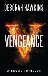 bargain ebooks Vengeance, A Legal Thriller Mystery Thriller by Deborah Hawkins
