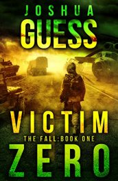 bargain ebooks Victim Zero Post-Apocalyptic SciFi Horror by Joshua Guess