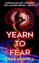 amazon bargain ebooks Yearn to Fear Espionage Thriller by Chas Murrell