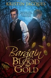 bargain ebooks A Bargain of Blood and Gold M/M Paranormal Romantic Fantasy by Kristin Jacques