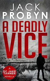 bargain ebooks A Deadly Vice Crime Thriller by Jack Probyn