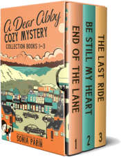 bargain ebooks A Dear Abby Cozy Mystery Collection Books 1 - 3: End of the Lane, Be Still My Heart and The Last Ride Cozy Mystery by Sonia Parin