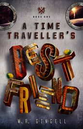 amazon bargain ebooks A Time Traveller's Best Friend Science Fiction by W.R. Gingell