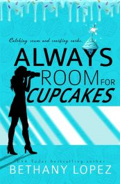bargain ebooks Always Room for Cupcakes Romantic Comedy/Suspense by Bethany Lopez