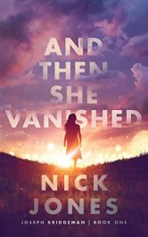 amazon bargain ebooks And Then She Vanished Science Fiction by Nick Jones