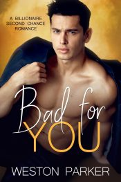 bargain ebooks Bad For You Contemporary Romance by Weston Parker