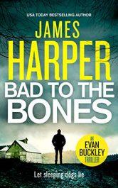 amazon bargain ebooks Bad To The Bones Suspense Action Adventure by James Harper