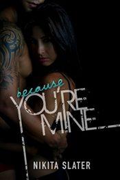 amazon bargain ebooks Because You're Mine Erotic Romance by Nikita Slater