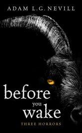 amazon bargain ebooks Before You Wake: Three Horrors Horror by Adam Nevill