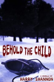 amazon bargain ebooks Behold the Child Horror by Harry Shannon