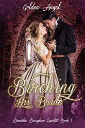 bargain ebooks Birching His Bride Erotic Romance by Golden Angel