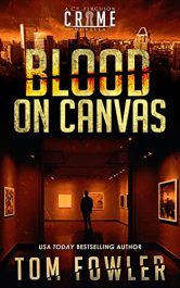 amazon bargain ebooks Blood on Canvas Mystery by Tom Fowler