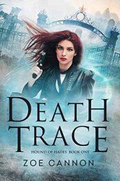 amazon bargain ebooks Death Trace Urban Fantasy by Zoe Cannon
