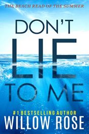 bargain ebooks Don't Lie to Me Mystery by Willow Rose