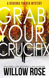 bargain ebooks Five, Six... Grab Your Crucifix Mystery Thriller by Willow Rose