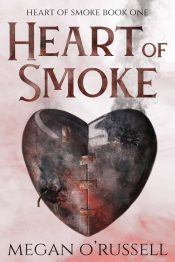 bargain ebooks Heart of Smoke Paranormal Dystopian Young Adult/Teen by Megan O'Russell
