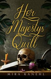 bargain ebooks Her Majesty's Quill Historical Fiction by Mira Kanehl