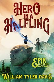 amazon bargain ebooks Hero in a Halfling Fantasy Adventure by William Tyler Davis