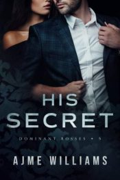 bargain ebooks His Secret Contemporary Steamy Romance by Ajme Williams