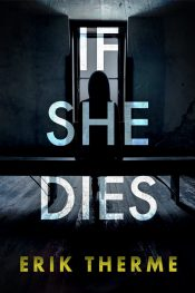 bargain ebooks If She Dies Thriller by Erik Therme