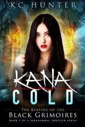 amazon bargain ebooks Kana Cold: The Reaping of the Black Grimoires Young Adult Fantasy Thriller by KC Hunter
