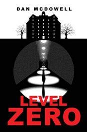 bargain ebooks Level Zero Suspense, Thriller, Horror by Dan McDowell