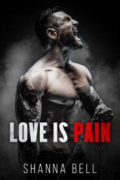 amazon bargain ebooks Love Is Pain Mafia Romance by Shanna Bell