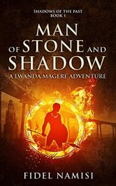 bargain ebooks Man of Stone and Shadow Young Adult/Teen Adventure by Fidel Namisi