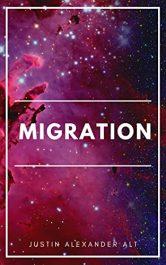 bargain ebooks Migration Science Fiction by Justin Alexander Alt