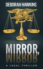 bargain ebooks Mirror, Mirror, A Legal Thriller Thriller by Deborah Hawkins