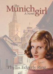 amazon bargain ebooks The Munich Girl Women's Historical Fiction by Phyllis Edgerly Ring