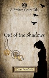 bargain ebooks Out of the Shadows Young Adult/Teen Steampunk SciFi by Dana Fraedrich