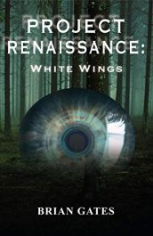 bargain ebooks Project Renaissance: White Wings Psychological Thriller by Brian Gates