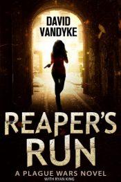 bargain ebooks Reaper's Run Apocalyptic Action/Adventure Technothriller by David VanDyke & Ryan King