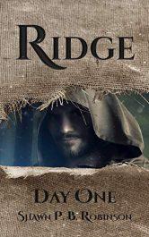amazon bargain ebooks Ridge: Day One Action Adventure by Shawn P. B. Robinson