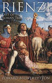amazon bargain ebooks Rienzi Last of the Roman Tribunes Historical Fiction by Edward Bulwer-Lytton