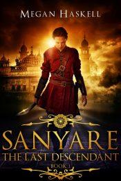 amazon bargain ebooks Sanyare: The Last Descendant Young Adult/Teen Fantasy Adventure by Megan Haskell