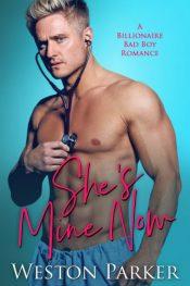 bargain ebooks She's Mine Now Contemporary Romance by Weston Parker