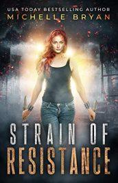 bargain ebooks Strain of Resistance YA SciFi Horror by Michelle Bryan